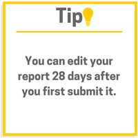 Edit report 28 days after you first submit it