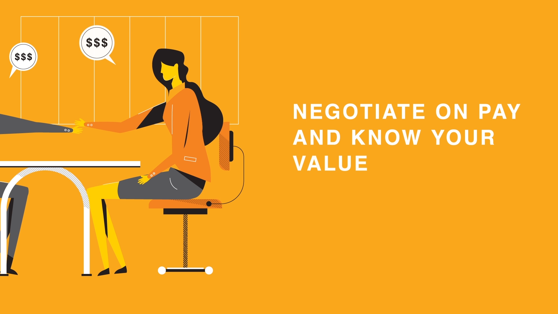 Negotiate on pay and know your value