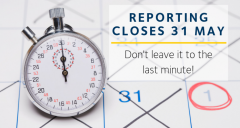 Reporting closes 31 May